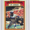 1972 Billy Williams In Action Card  Autographed!