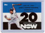 2007 Topps Generation Now #136 Justin Morneau