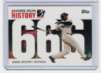 2006 Topps Barry Bonds Home Run History #666