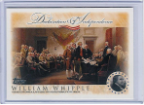 2006 Topps Declaration of Independence-William Whipple