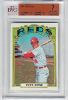 1972 Topps Pete Rose BVG 7. Near Mint