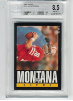 1985 Topps Joe Montana BGS 8.5 Near Mint/Mint+