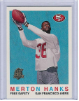 1996 Topps 40th Anniversary #04 Merton Hanks